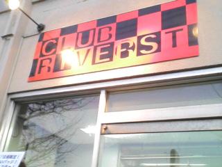 新潟CLUB RIVERST 20101201